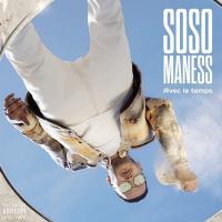AVEC LE TEMPS / Soso Maness |