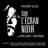 Sur l'écran noir | Thierry Eliez (1964-....). Musicien