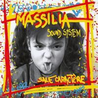 Sale caractère / Massilia Sound System