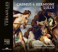 Cadmus et Hermione / Jean-Baptiste Lully, comp.   Lully, Jean-Baptiste (1632-1687). Compositeur