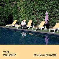 Couleur chaos / Yan Wagner |