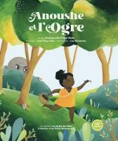 Anoushe et l'Ogre | Gilippi Hahn, Emmanuelle