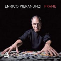 Frame / Enrico Pieranunzi, piano et celesta |