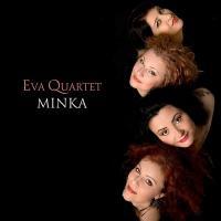 Minka / Eva Quartet |