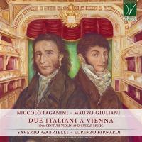 Due italiani a Vienna : 19th century violin and guitar music / Niccolo Paganini