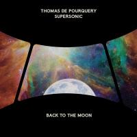 Back to the moon / Thomas de Pourquery