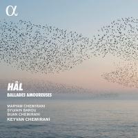 HÂL : ballades amoureuses / Keyvan Chemirani | Chemirani, Keyvan