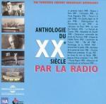 Anthologie du XXe siècle par la radio