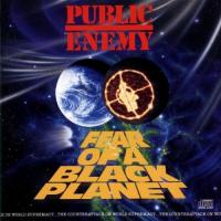 Fear of a black planet | Public Enemy. Interprète